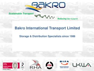 Bakro International Transport Limited Storage & Distribution Specialists since 1986