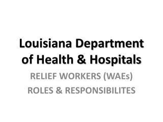 Louisiana Department of Health & Hospitals
