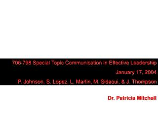 706-798 Special Topic Communication in Effective Leadership  January 17, 2004