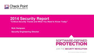 "2014 Security Report ""Critical Security Trends and What You Need to Know Today"""