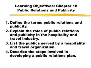 Learning Objectives: Chapter 18 Public Relations and Publicity