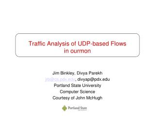 Traffic Analysis of UDP-based Flows in ourmon