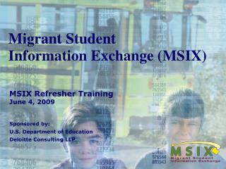 Migrant Student  Information Exchange (MSIX)