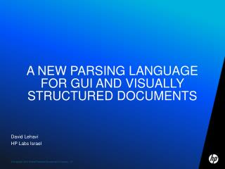 A New Parsing Language for GUI and Visually Structured Documents