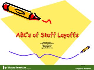 ABC's of Staff Layoffs
