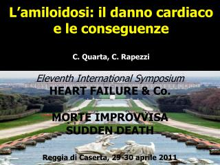 Eleventh International Symposium HEART FAILURE & Co. MORTE IMPROVVISA SUDDEN DEATH