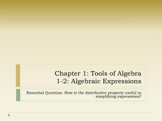 Chapter 1: Tools of Algebra 1-2: Algebraic Expressions