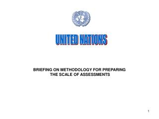 BRIEFING ON METHODOLOGY FOR PREPARING  THE SCALE OF ASSESSMENTS