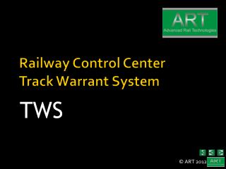 Railway Control  Center Track Warrant System