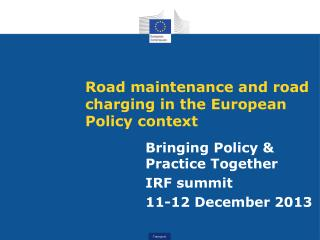 Road maintenance and road charging in the European Policy context
