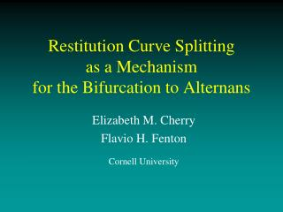 Restitution Curve Splitting  as a Mechanism  for the Bifurcation to Alternans