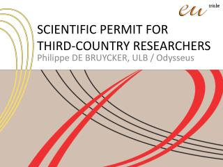 SCIENTIFIC PERMIT FOR  THIRD-COUNTRY RESEARCHERS