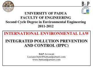 INTERNATIONAL ENVIRONMENTAL LAW  INTEGRATED POLLUTION PREVENTION AND CONTROL (IPPC)  B&P Avvocati