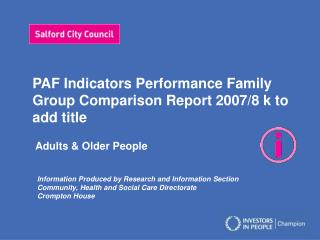 PAF Indicators Performance Family Group Comparison Report 2007/8 k to add title