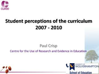 Student perceptions of the curriculum  2007 - 2010