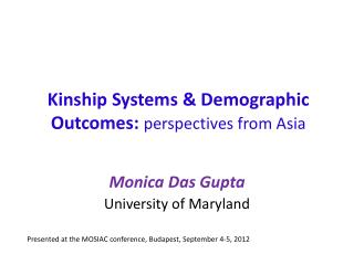 Kinship Systems & Demographic Outcomes:  perspectives from Asia