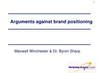 Arguments against brand positioning