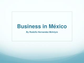 Business in  México
