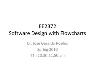 EE2372  Software Design with Flowcharts