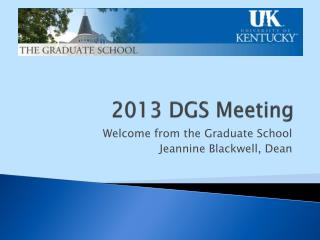 2013 DGS Meeting