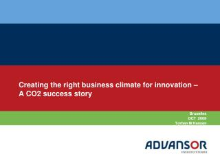 Creating the right business climate for innovation – A CO2 success story