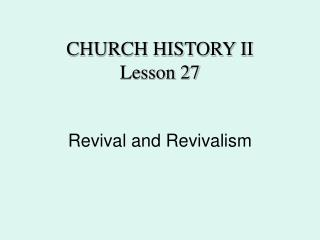 Revival and Revivalism