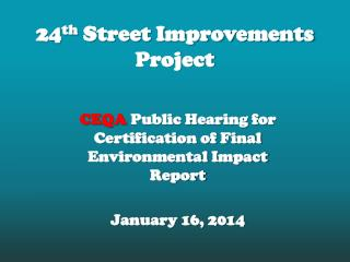 24 th  Street Improvements Project