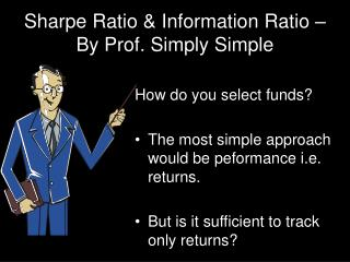 Sharpe Ratio & Information Ratio – By Prof. Simply Simple