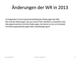 Änderungen der WR in 2013