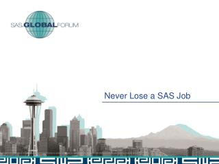 Never Lose a SAS Job