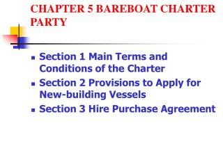 CHAPTER 5 BAREBOAT CHARTER PARTY