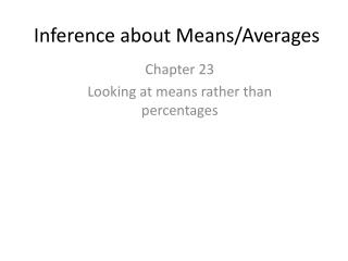 Inference about Means/Averages