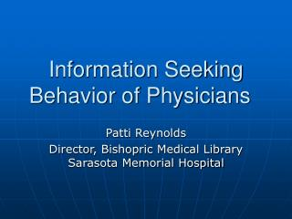 Information Seeking Behavior of Physicians