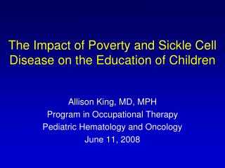 The Impact of Poverty and Sickle Cell Disease on the Education of Children