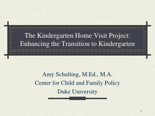 The Kindergarten Home Visit Project: Enhancing the Transition to Kindergarten