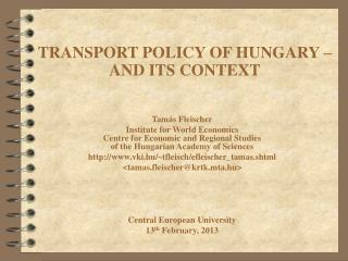 TRANSPORT POLICY OF HUNGARY – AND ITS CONTEXT