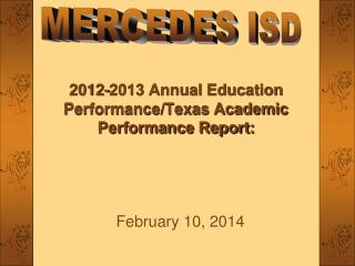 2012-2013 Annual Education Performance/Texas Academic Performance Report: