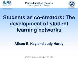 Students as co-creators: The development of student learning networks