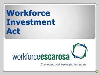 Workforce  Investment  Act