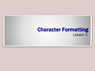 Character Formatting