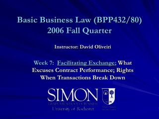 Basic Business Law (BPP432/80)  2006 Fall Quarter