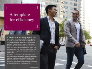 A template for efficiency: Spend less time on delivering tailored solutions