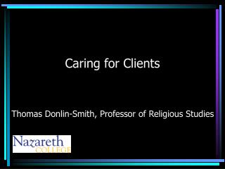 Caring for Clients