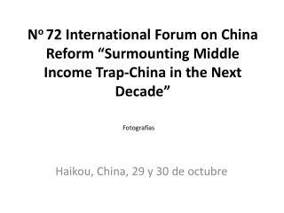 Haikou, China, 29 y 30 de octubre