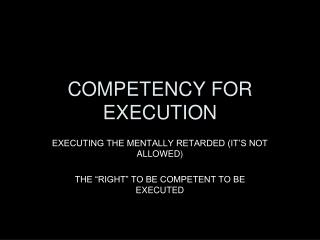 COMPETENCY FOR EXECUTION