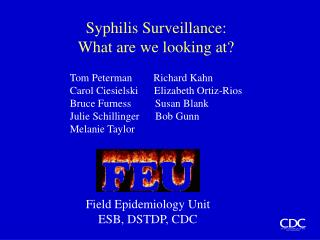 Syphilis Surveillance: What are we looking at?