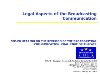 Legal Aspects of the Broadcasting Communication