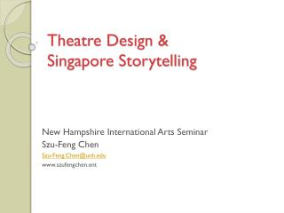 Theatre Design & Singapore Storytelling