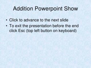 Addition  Powerpoint  Show