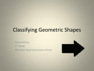 Classifying Geometric Shapes